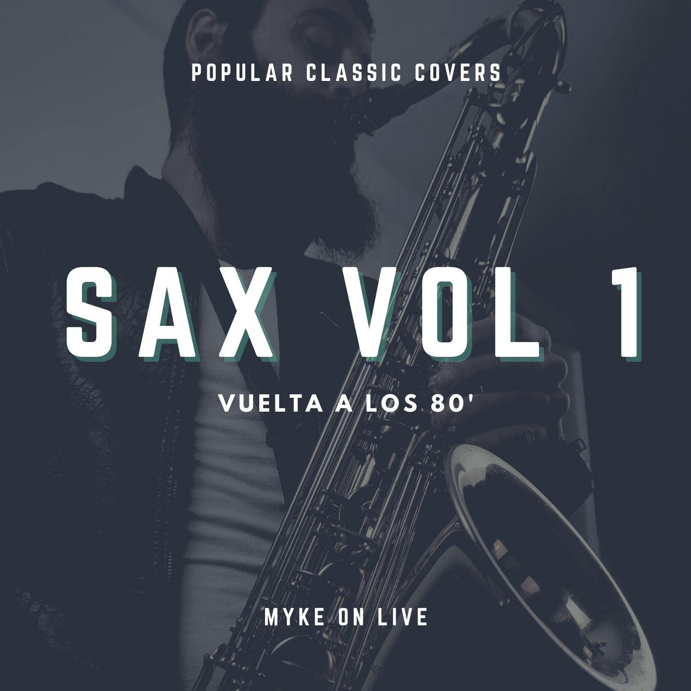 myke-mikel-zurdo-mantas-saxo-disco-saxofon-covers